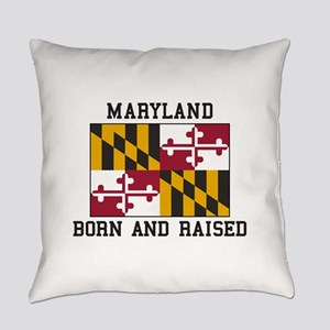 Born and Raised Maryland Everyday Pillow